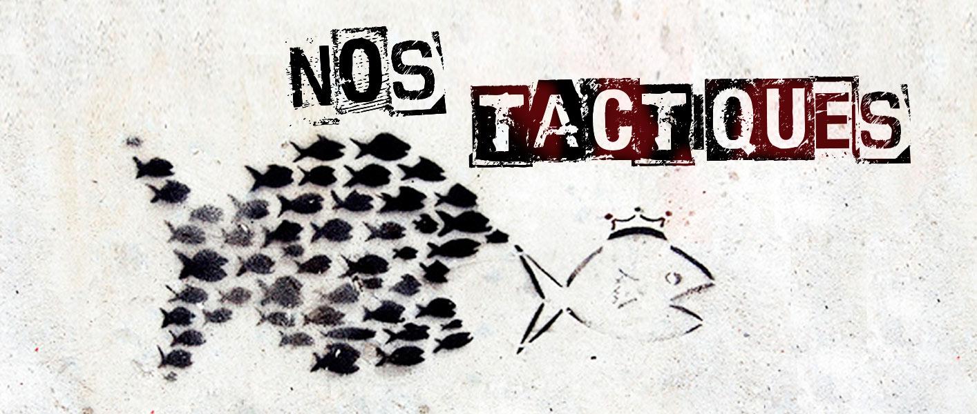 Agence Place des Victoires - nos tactiques